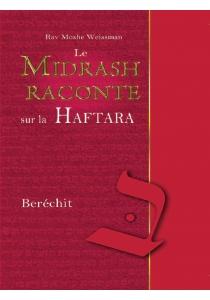 Le Midrach Raconte sur la Haftara Berechit