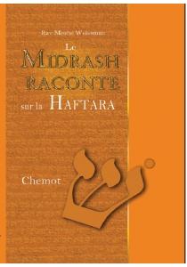 Le Midrach Raconte sur la Haftara Chemot